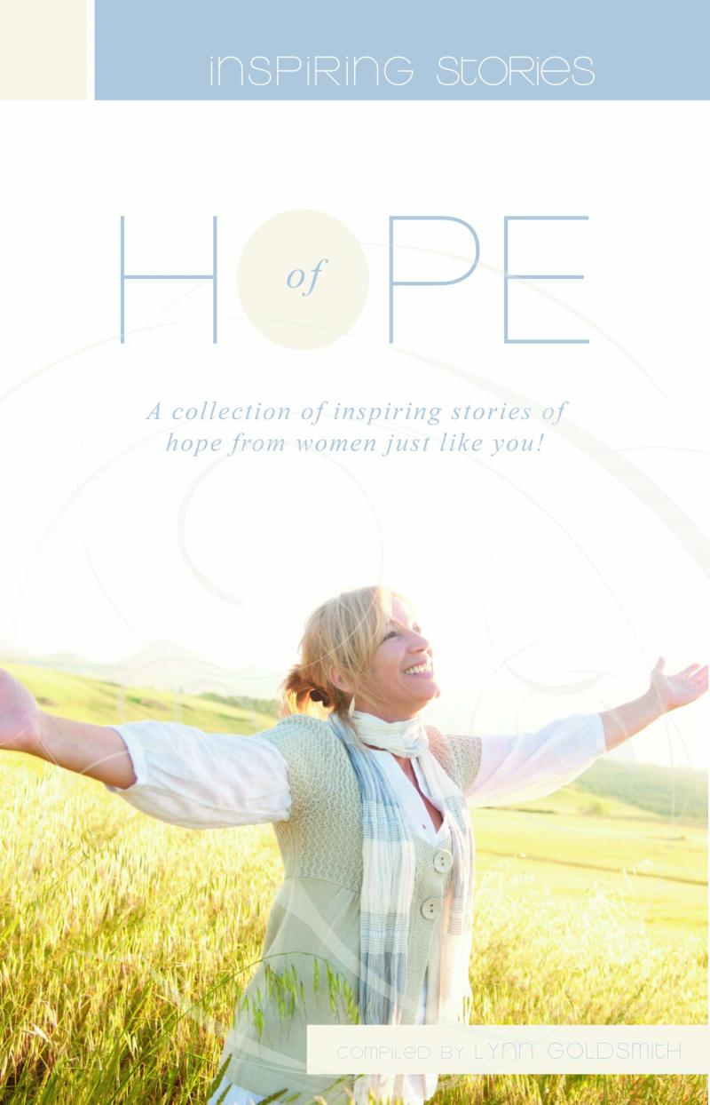 Inspiring Stories of Hope.